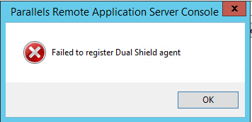 Failed to register Dual Shield agent