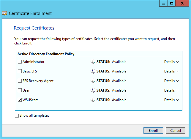 Kb parallels how to issue wsus certificate from local certificate at request certificates window select template that you crated and click enroll yadclub Images
